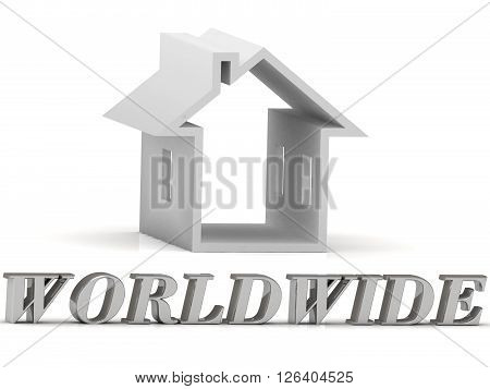 WORLDWIDE- inscription of silver letters and white house on white background