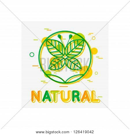 Natural Concept. Natural Banner. Natural Logo Design. Natural Poster Template. Natural foods. Natural Icon. Natural Badge. Flat Style. Vector illustrator.