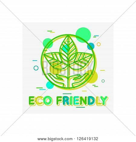 Eco Friendly Concept. Eco Friendly  Banner. Eco Friendly Logo. Eco Friendly Design. Eco Friendly background. Environmentally Friendly. Environmental Protection. Flat Style. Vector illustrator.