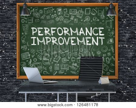 Performance Improvement - Hand Drawn on Green Chalkboard in Modern Office Workplace. Illustration with Doodle Design Elements. 3D.