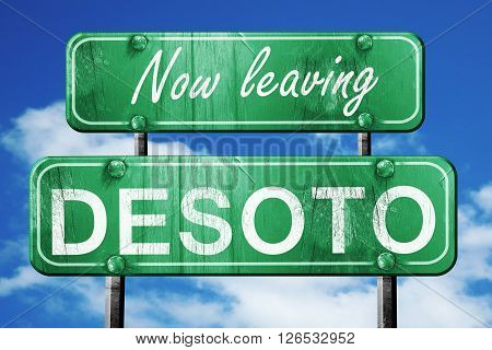 Now leaving desoto road sign with blue sky