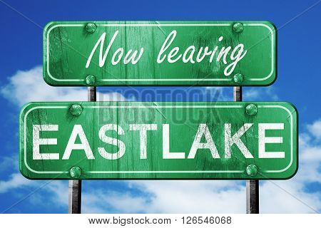 Now leaving eastlake road sign with blue sky