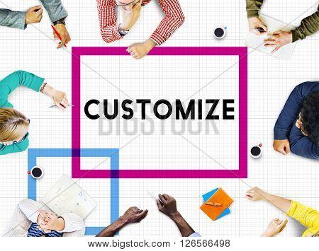 Customize Modify Ideas Adjust Creativity Customization Concept
