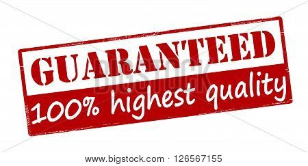 Rubber stamp with text guaranteed highest quality inside vector illustration