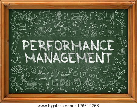 Green Chalkboard with Hand Drawn Performance Management with Doodle Icons Around. Line Style Illustration.
