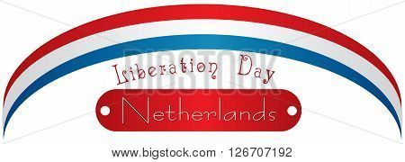 National holiday in Netherlands Liberation Day. Vector illustration.
