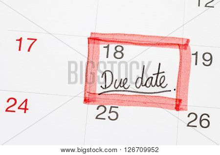 Due Date text on the calendar page underlined with red marker