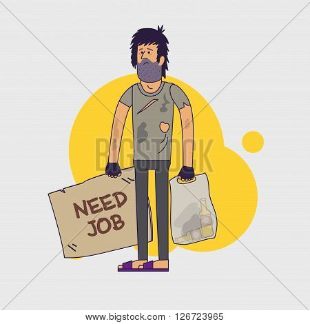 Dirty homeless in need of help and work. Shaggy unemployed man wearing dirty rags and with a plastic bag with empty bottles. Vector illustration. Linear flat style poster