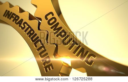 Computing Infrastructure - Technical Design. Golden Metallic Gears with Computing Infrastructure Concept. Computing Infrastructure - Illustration with Glowing Light Effect. 3D Render.