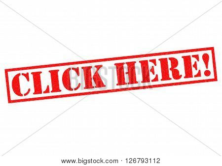 CLICK HERE! red Rubber Stamp over a white background.