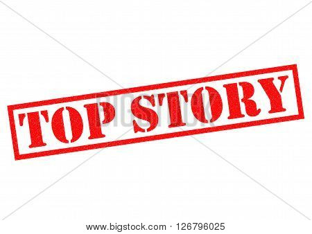 TOP STORY red Rubber Stamp over a white background. poster