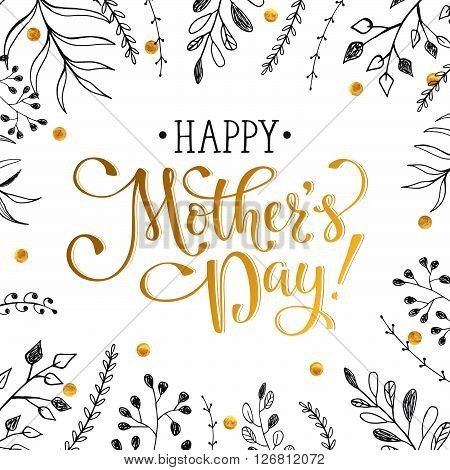 Mother's Day greeting card. Happy Mothers day wording with hand drawn branches and golden dots on white background. Floral frame with text for Mother's Day.