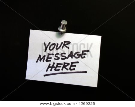Note With Pushpen - Your Message Here