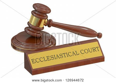 ecclesiastical court concept with gavel. 3D rendering