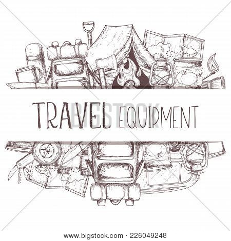 Set Of Travel Equipment. Accessories For Camping And Camps. Sketch Illustration Of Camping And Touri