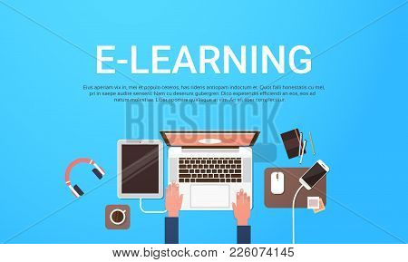 E-learning Education Online Banner With Student Laptop Computer Workplace Top View Background With C