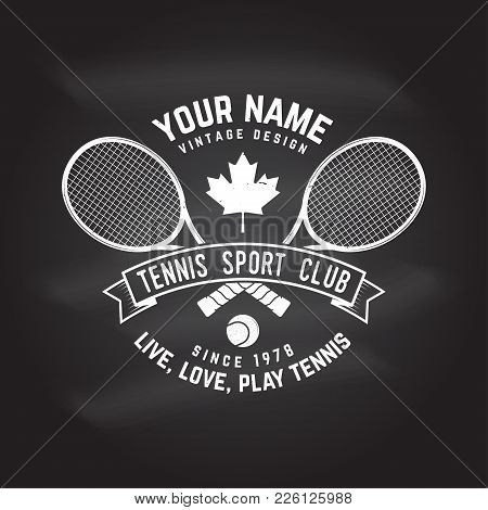 Tennis Club Badge On The Chalkboard. Vector Illustration. Concept For Shirt, Print, Stamp Or Tee. Vi