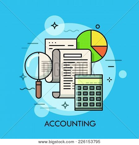Paper Document, Magnifying Glass, Calculator And Pie Chart. Accounting And Auditing Service, Budget