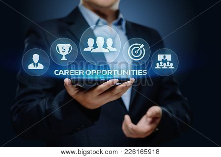 Career Opportunities Motivation Business Success Corporate Concept.