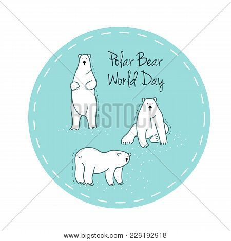 Polar Bear Day Vector Flat Illustration. Sticker With White Bear.