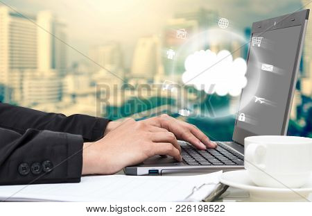 Businessman Hand Pressing The Keyboard For Manage The Cloud Computing Technology, Business Informati