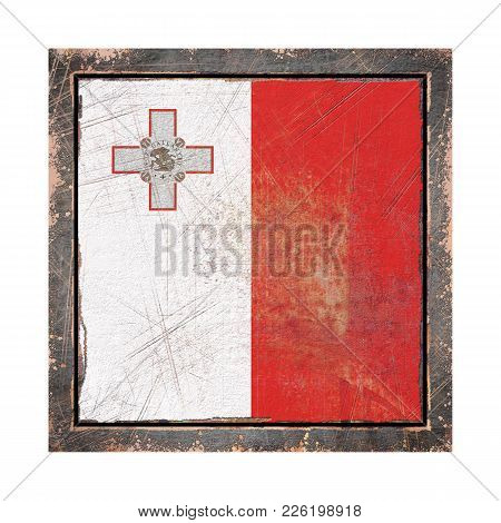 3d Rendering Of A Malta Flag Over A Rusty Metallic Plate Wit A Rusty Frame. Isolated On White Backgr