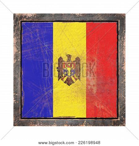 3d Rendering Of A Moldova Flag Over A Rusty Metallic Plate Wit A Rusty Frame. Isolated On White Back