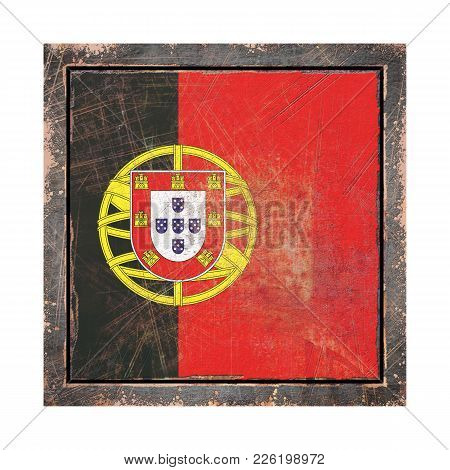 3d Rendering Of A Portugal Flag Over A Rusty Metallic Plate Wit A Rusty Frame. Isolated On White Bac