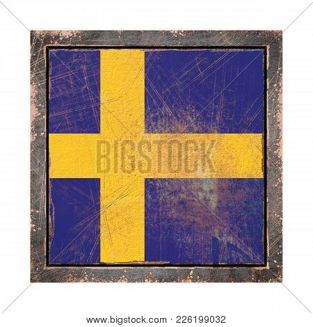 3d Rendering Of A Sweden Flag Over A Rusty Metallic Plate Wit A Rusty Frame. Isolated On White Backg