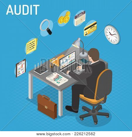 Auditing, Tax, Accounting Isometric Concept. Auditor Works On Laptop And Checks Financial Report. Ch