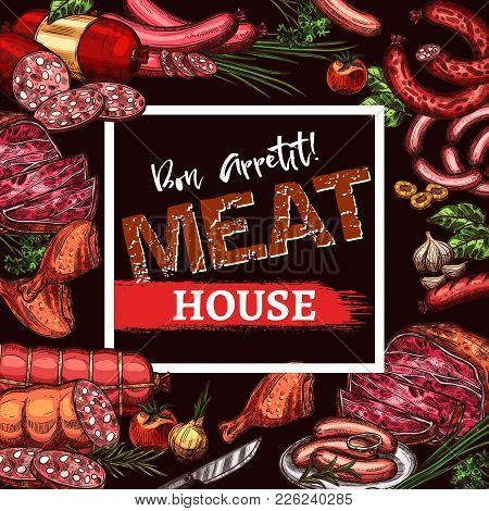 Meat House Menu Or Poster Of Meat Delicatessen, Sausages And Farm Meaty Products. Vector Sketch Desi
