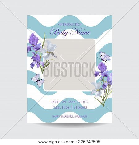 Baby Shower Arrival Card Template With Photo Frame. Floral Invitation With Iris Flowers And Butterfl