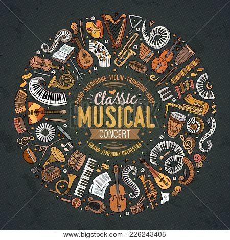 Set Of Vector Cartoon Doodle Classic Musical Instruments And Objects Collected In A Circle Border. C