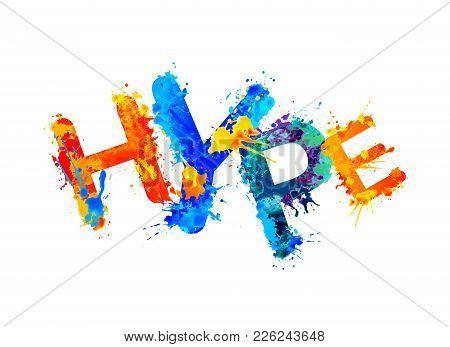 Word Hype. Vector Splash Paint Letters.