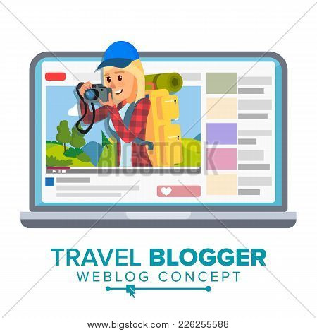 Travel Weblog Concept Vector. Personal Blog About Tourism And Hiking. Blogosphere Online. Girl Video