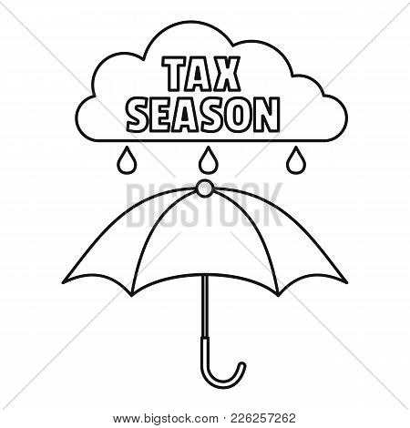 Tax Season Icon. Outline Illustration Of Tax Season Vector Icon For Web