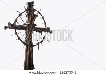 Holy Cross, Crown Of Thorns And Nails.easter And Good Friday Concept.worship God Concept.the Jesus C