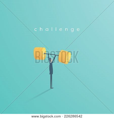 Businessman Lifting Weight From Dollar Coins Vector Concept. Symbol Of Business Challenge, Power, Am