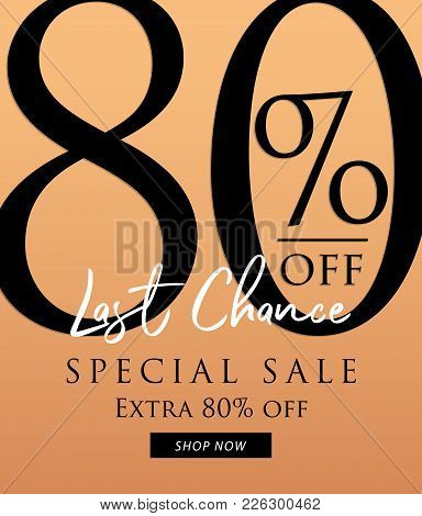 Special Sale 80 Percent Heading Design On Orange Background For Banner Or Poster. Discounts Concept.
