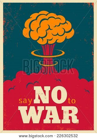 Vector Vintage Poster, Say No To War. Pacific Vintage Military Poster.