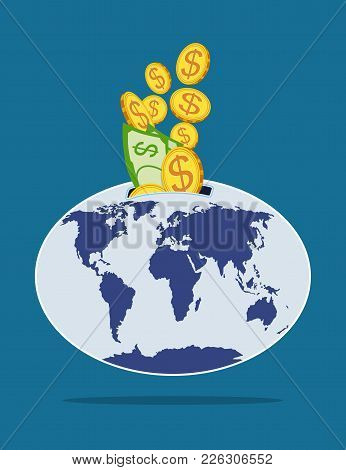 Vector Picture With Gold Coins And Paper Banknotes With Dollar Sign, Are Put Into World Piggy Bank O