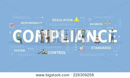 Compliance Concept Illustration. Idea Of Responsibility, Standarts And Control.