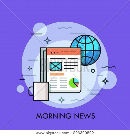Globe, Cup Of Coffee And Electronic Newspaper Displayed On Tablet Screen. Morning News, Online Publi