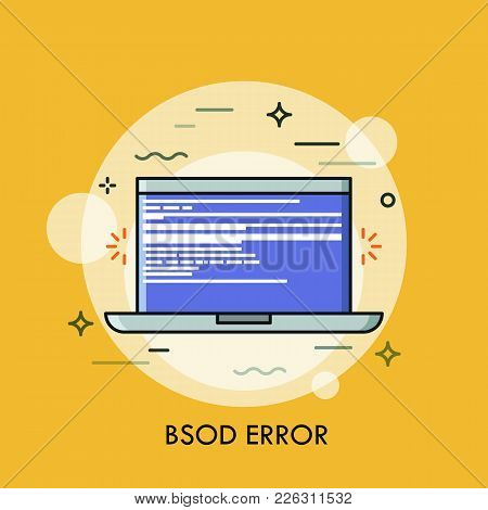 Blue Screen Of Death Displayed On Laptop. Concept Of Fatal Error, Operating System Failure, Kernel C