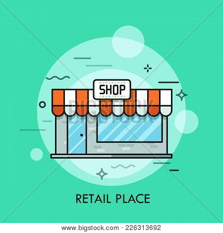 Small Cute Shop With Awning, Signboard, Glass Windows And Entrance Door. Concept Of Retail Place, Co