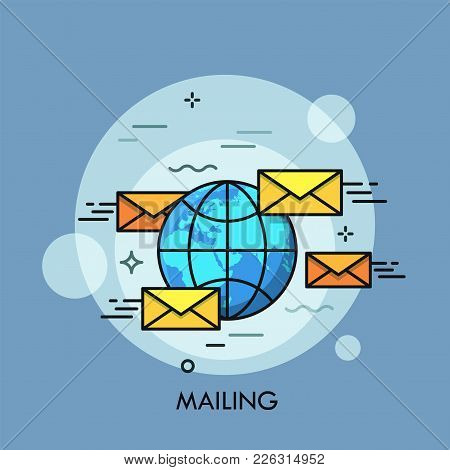 Globe Surrounded By Yellow Envelops. Concept Of International Mailing, Global Postal System, Letters