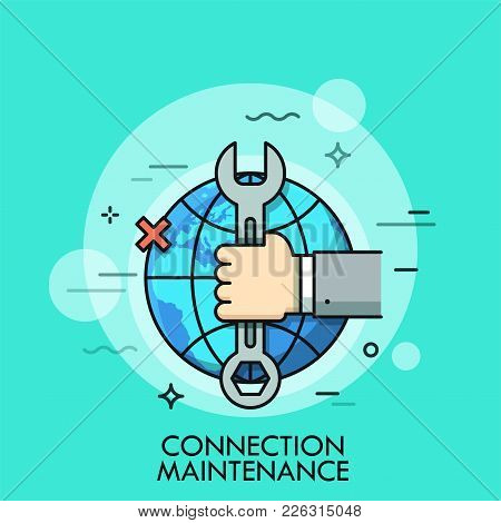 Hand Holding Wrench Or Spanner Against Globe And X Cross Sign On Background. Concept Of Internet Con