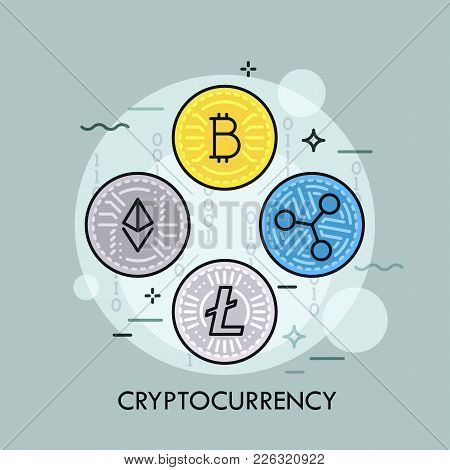 Cryptocurrency Coins - Bitcoin, Ethereum, Ripple, Litecoin. Concept Of Crypto Currencies, Digital Mo
