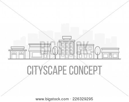 Cityscape Concept In Popular Linear Style. Gray And White Design. City Scene For Website Or Business