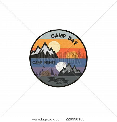 Camp Day And Camp Night Outdoor Adventure Concept. Unique Camping Emblem, Badge. Included Mountains,